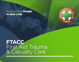 FTACC - First Aid Trauma and Casualty Care Course